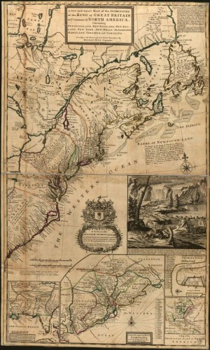 [Figure 10: A new and exact map of the dominions of the King of Great Britain on ye continent of North America, containing Newfoundland, New Scotland, New England, New York, New Jersey, Pensilvania, Maryland, Virginia and Carolina.]