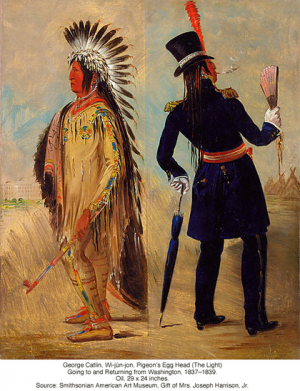 George Catlin, Wi-an-jon, Pigeon's Egg Head (The Light) Going to and Returning from Washington, 1837-.1839. Oil, 29 x 24 inches.  Source: Smithsonian American Art Museum, Gift of Mrs. Joseph Harrison, Jr.